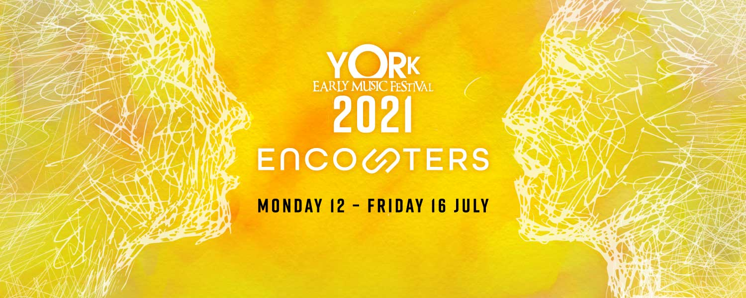 York Early Music Festival 2021