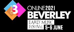 Online Beverley Early Music Festival 2021